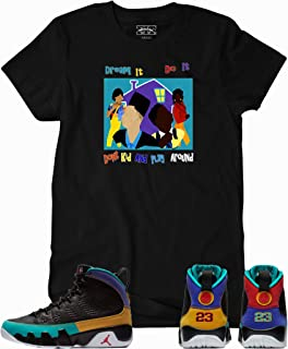dcae8ad3fe8 We Will Fit House Party Shirt for The Jordan 9 IX Dream it Do It Flight