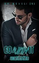 Go With It (A Go Novel Book 1)