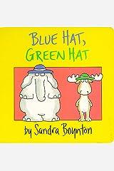 Blue Hat, Green Hat (Boynton Board Books) Board book