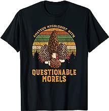 Best questionable morels shirt Reviews