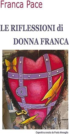 Le Riflessioni di Donna Franca
