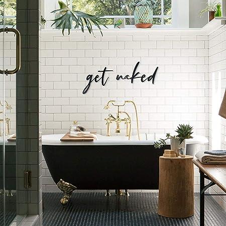 Hoagard Metal Wall Quotes Get Naked Bathroom Decoration Bedroom Wall Decoration Amazon De Diy Tools