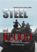 Steel and Blood: South Vietnamese Armor and the War for Southeast Asia