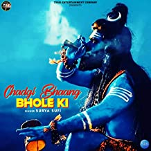 Chadgi Bhaang Bhole Ki - Single