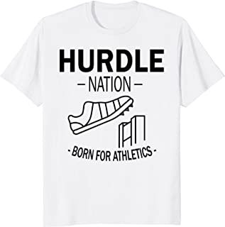 Hurdles Spikes Shoe Nation Born For Athletics T Shirt