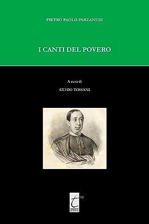 I Canti del povero: A cura di Guido Tossani