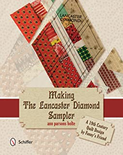 Making the Lancaster Diamond Sampler: A 19th Century Quilt Design by Fanny's Friend