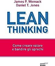 Lean Thinking. Come creare valore e bandire gli sprechi (Italian Edition)