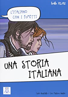 L'Italiano Con I Fumetti: UNA Storia Italiana (Italian Edition)
