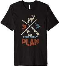 My Retirement Plan Fishing Hunting Fisherman Hunters Gift Premium T-Shirt