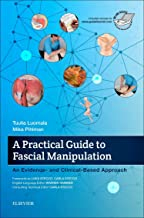 A Practical Guide to Fascial Manipulation: an evidence- and clinical-based approach