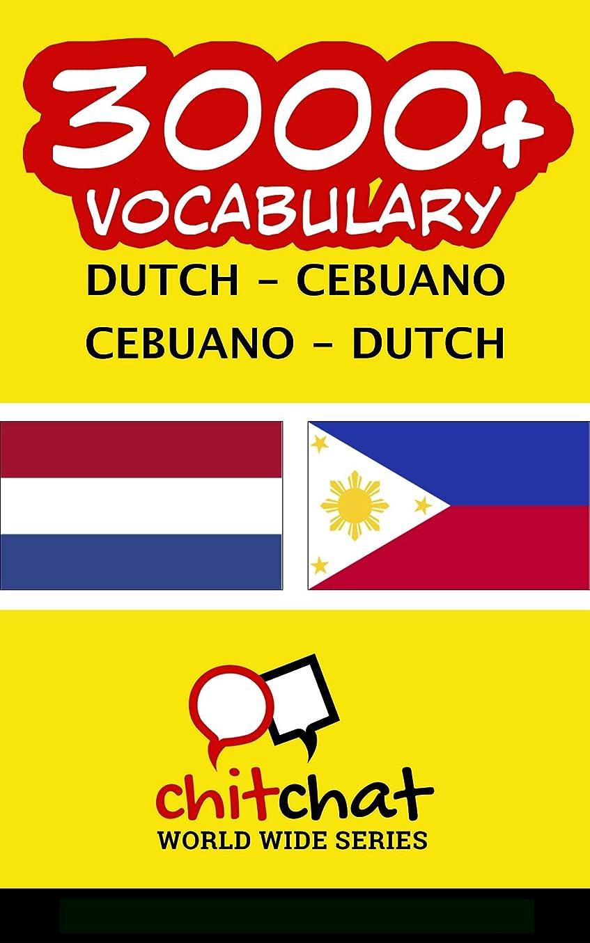 言う統計誓約3000+ Dutch - Cebuano Cebuano - Dutch Vocabulary (Dutch Edition)