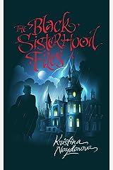 The Black Sisterhood Files Kindle Edition