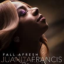 Best fall afresh juanita francis Reviews