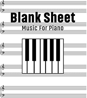 Blank Sheet Music For Piano: Blank Sheet Music Notebook For