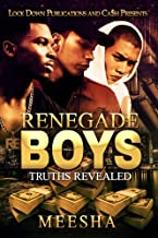 Renegade Boys: Truths Revealed