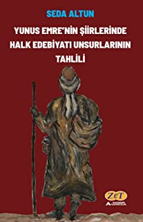 Yunus Emre'nin Şiirlerinde Halk Edebiyatı Unsurlarının Tahlili