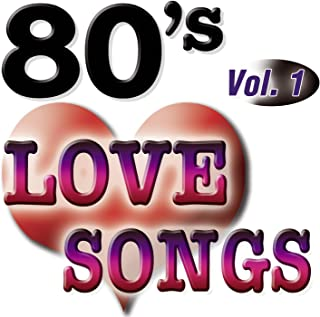 80'S Love Songs Vol.1