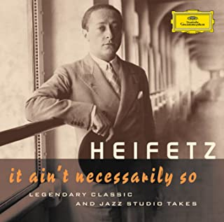 Best heifetz it ain t necessarily so Reviews