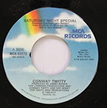 Conway Twitty 45 RPM Saturday Night Special / If You Were Mine To Lose