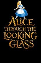 Through the Looking Glass And What Alice Found There: (Annotated Edition)