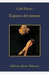 Il giorno del rimorso (L'ispettore Morse Vol. 13) Formato Kindle