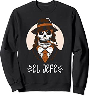 El Jefe Le jour des morts Halloween mexicain Muertos Sweatshirt