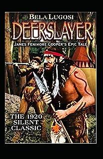 The Deerslayer Illustrated