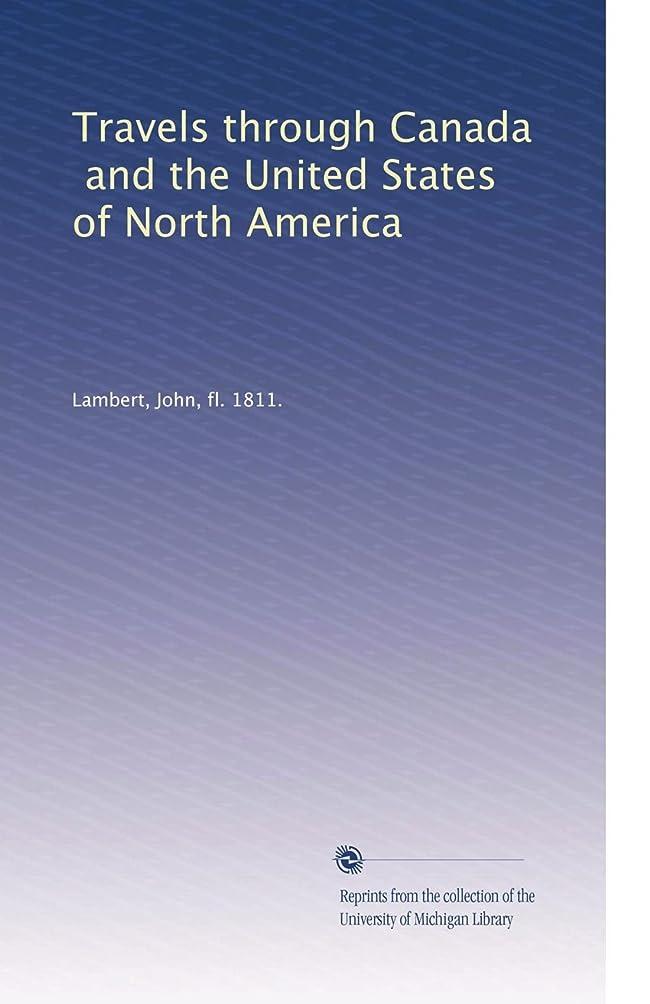 スクワイア八コンベンションTravels through Canada\, and the United States of North America (Vol.2)