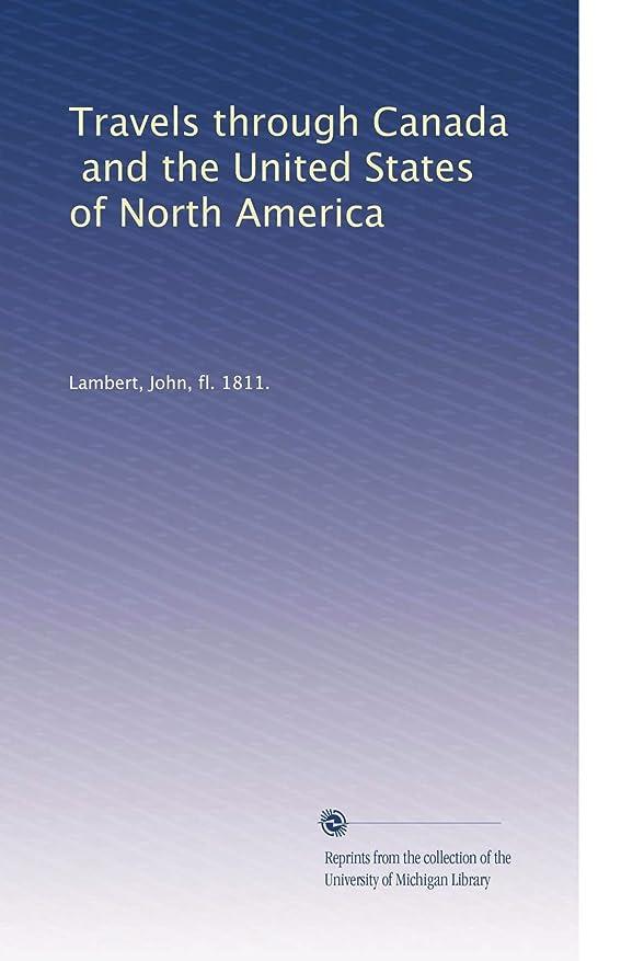 リズムからのためにTravels through Canada\, and the United States of North America (Vol.2)