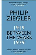 Best philip ziegler between the wars Reviews