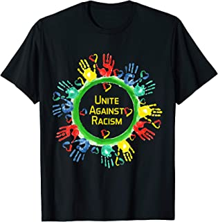 Unite Against Racism T Shirt | Anti Trump & No Racism