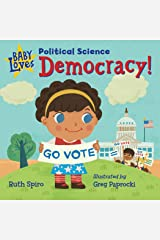 Baby Loves Political Science: Democracy! (Baby Loves Science) Kindle Edition