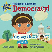 Baby Loves Political Science: Democracy! (Baby Loves Science)