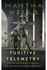 Fugitive Telemetry (The Murderbot Diaries Book 6) (English Edition) Format Kindle