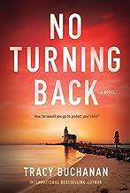 No Turning Back: A Novel
