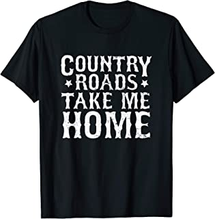 Country Roads Take Me Home Shirt, Country Music Lover Gifts