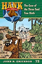 The Case of the Three-Toed Sloth (Hank the Cowdog)