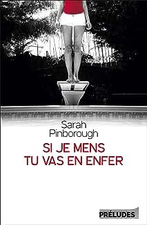 Si je mens, tu vas en enfer de Sarah Pinborough