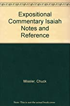 Expositional Commentary Isaiah Notes and Reference
