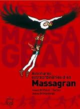 Aventures extraordinaries d'en Massagran (Còmic Massagran)