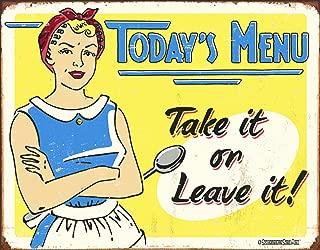 Desperate Enterprises Schonberg - Today's Menu: Take It Or Leave It Tin Sign, 16