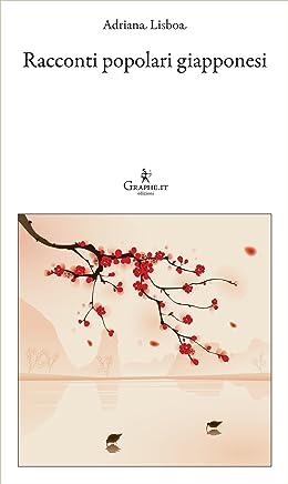 Racconti popolari giapponesi (Logia [narrativa] Vol. 7)