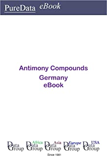 Antimony Compounds in Germany: Market Sales in Germany
