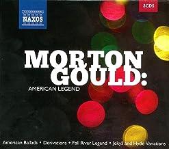 Morton Gould American Legend
