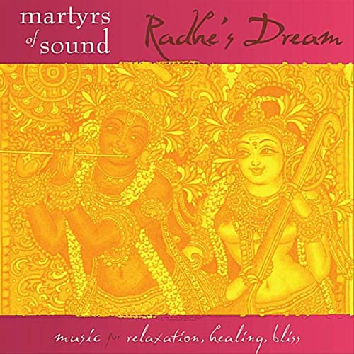 Radhes Dream by Martyrs of Sound on Amazon Music - Amazon.com