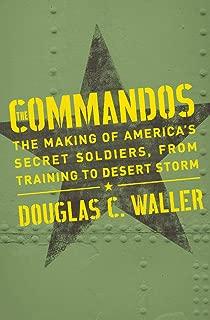 Commandos: The Making Of America's Secrets