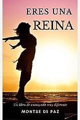 Eres una reina (Spanish Edition) Kindle Edition