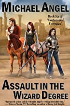 Assault in the Wizard Degree: Book Six of 'Fantasy & Forensics' (Fantasy & Forensics 6)