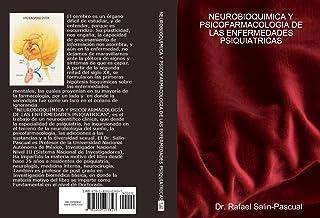 NEUROBIOQUÍMICA  Y PSICOFARMACOLOGÍA DE LAS ENFERMEDADES PSIQUIÁTRICAS